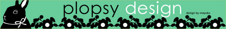 Plopsy-design_by_mayuko_preview